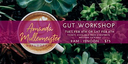 GUT WORKSHOP -  Emerald Saturday Feb 8th 2020