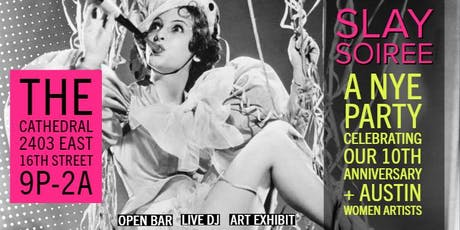 SLAY SOIREE - a NYE Party with 365 Things Austin + atxGALS tickets