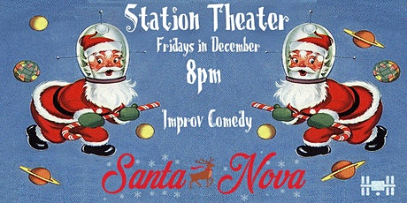 The Santa-nova: Friday Night Improv Comedy tickets