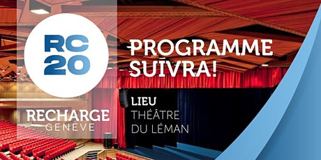 Recharge Genève 2020 - TIME TO BELIEVE billets