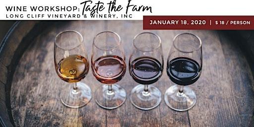 Wine Workshop: Taste the Farm