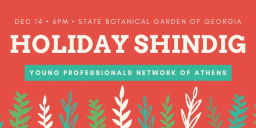 YPN Athens Holiday Party @ The State Botanical Garden of Georgia