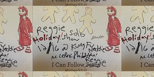 Reggie and the Full Effect (solo) Holiday Show