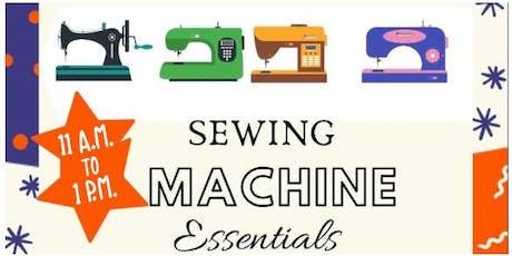 Sewing Machine Essentials tickets