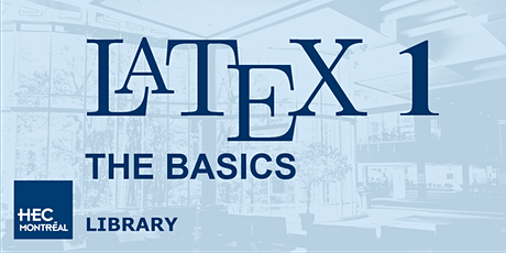 LaTeX Workshop 1: THE BASICS tickets
