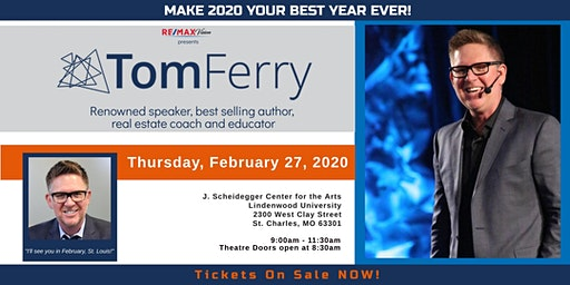 Tom Ferry Live in St Louis  - Make 2020 Your Best Year Ever