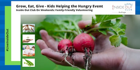 Grow, Eat & Give: Kids Helping the Hungry Event tickets