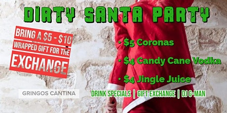 Gringos - Christmas Party - Dirty Santa Exchange tickets