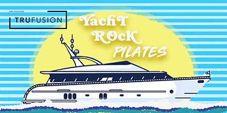 Yacht Rock Pilates at TruFusion tickets