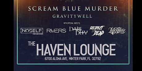Scream Blue Murder At The Haven tickets