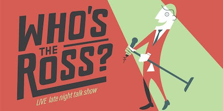 "WHO'S the ROSS? - ""Holiday Classic (Naughty Edition)"" tickets"