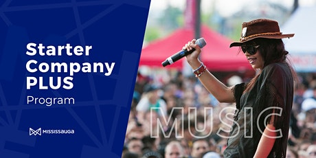 Mississauga's Starter Company PLUS for Music Orientation Webinar tickets