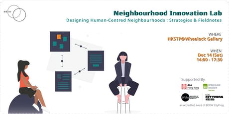 Designing Human-Centred Neighbourhoods: Strategies & Fieldnotes tickets