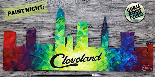 Colorful Cleveland Skyline | Paint Night!