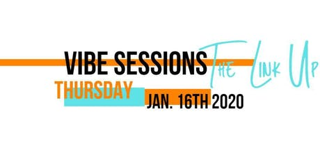 Vibe Sessions: The Link Up tickets