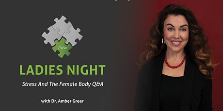 Ladies Night... Stress And The Female Body Q&A tickets