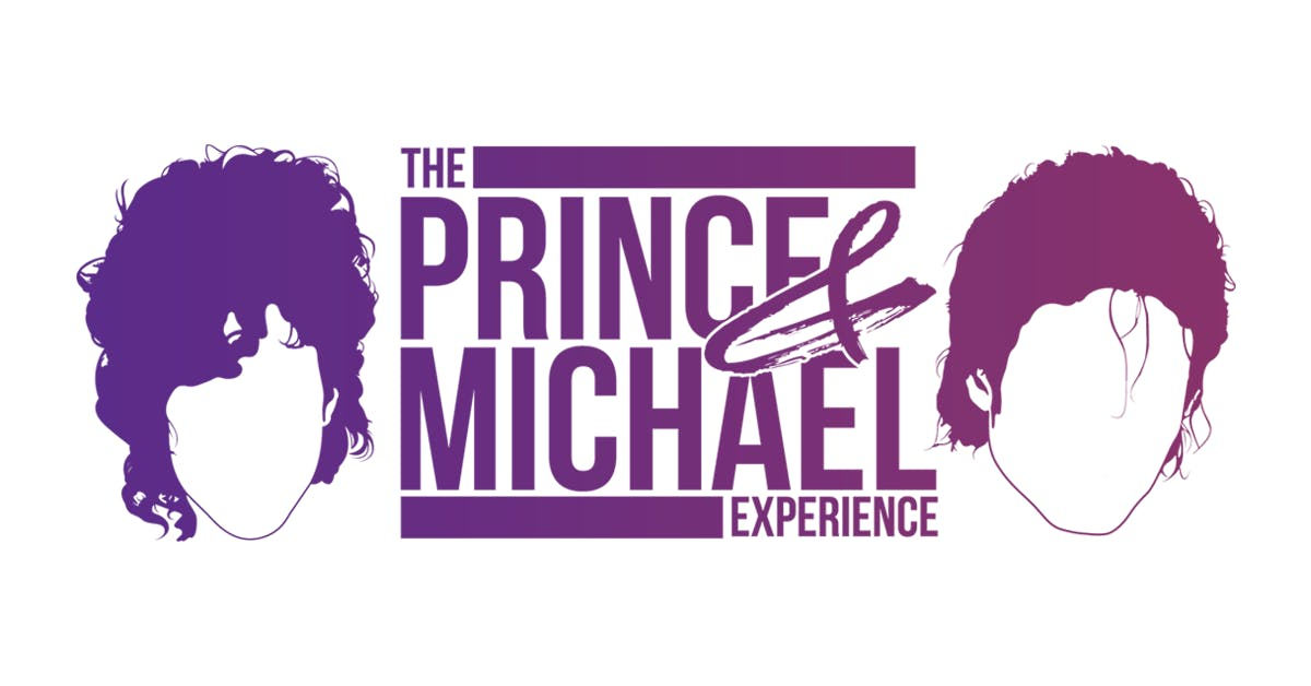 The Prince and Michael Experience