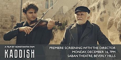 "North America Premier Screening of ""Kaddish"" tickets"