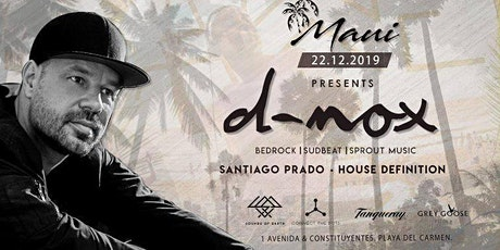 D-Nox at Maui • Exclusive Party tickets