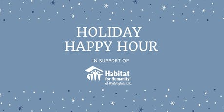 Holiday Happy Hour benefiting Habit for Humanity of Washington, D.C. tickets