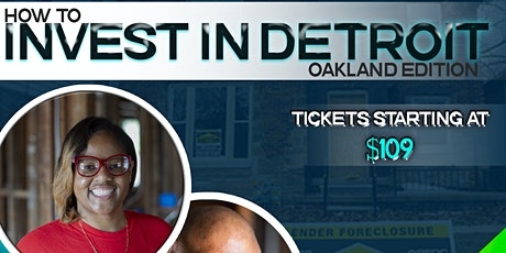 How to invest in Detroit  - Oakland Edition tickets