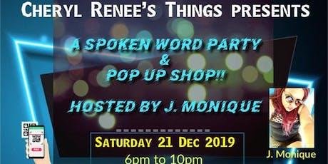It's a Spoken Word Event & Pop Up Shop!! tickets