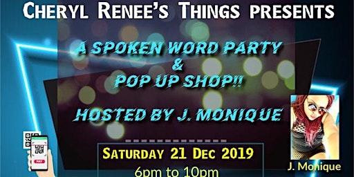 It's a Spoken Word Event & Pop Up Shop!!