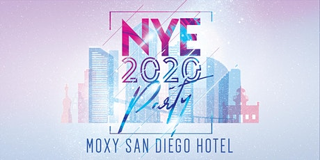 San Diego NYE 2020 Party at The Moxy tickets