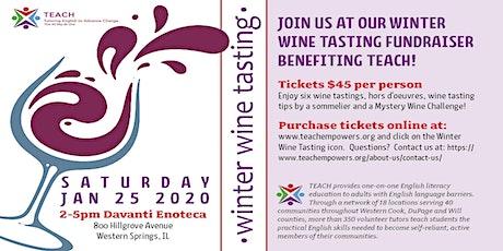 TEACH Winter Wine Tasting Fundraiser tickets