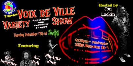 Voix de Ville: Burlesque & Comedy Variety Show tickets