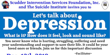 SISFI's Let's Talk About Depression, What is it, How It Feels, Sound Like tickets