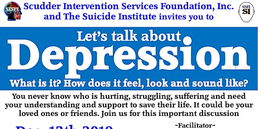SISFI's Let's Talk About Depression, What is it, How It Feels, Sound Like