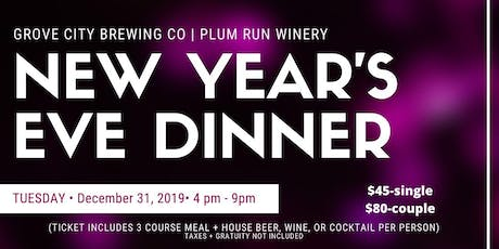 NEW YEAR'S EVE 2020 DINNER AT THE BREWERY/WINERY tickets