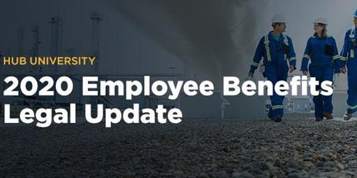 [Spokane] HUB University: 2020 Employee Benefits Legal Update