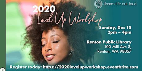 2020 Level Up Workshop tickets
