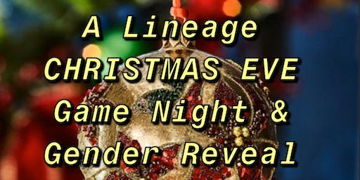 Lineage Game Night & Gender Reveal