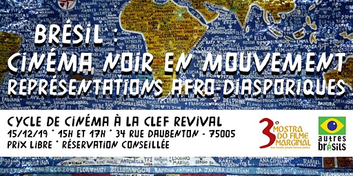 Brésil : Cinéma noir en mouvement 15h