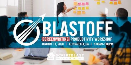 Blast-Off: Screenwriting Productivity Workshop tickets