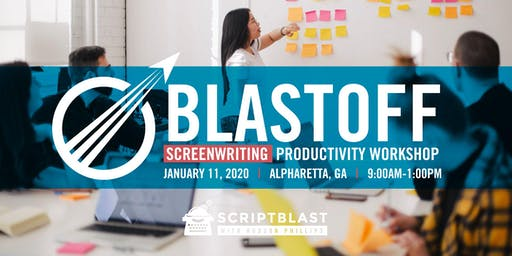 Blast-Off: Screenwriting Productivity Workshop