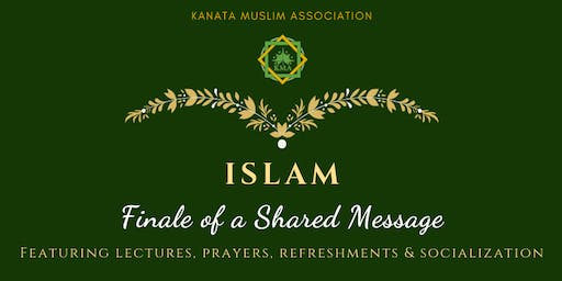 Islam: Finale of a Shared Message