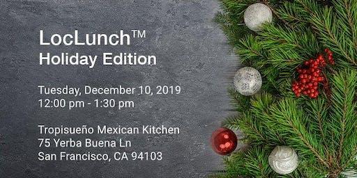 LocLunch San Francisco Holiday Edition