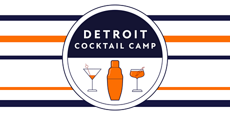 Detroit Cocktail Camp: Sweets & Drinks tickets