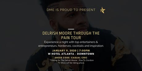 Delrish Moore Through The Pain Tour Experience tickets
