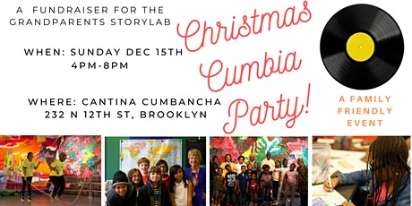 Christmas Cumbia Party! A Fundraiser for Grandparent StoryLab tickets