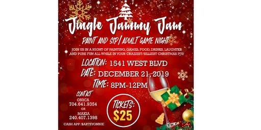 Jingle Jammy Jam! Paint and sip/Adult game night