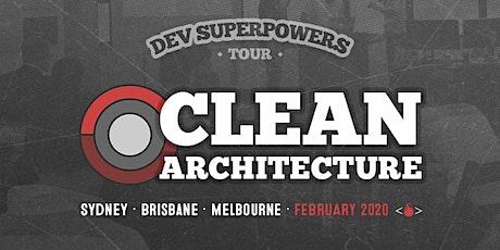 Clean Architecture  Dev Superpowers - Melbourne tickets