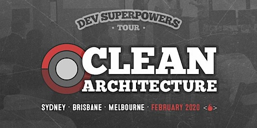 Clean Architecture  Dev Superpowers - Melbourne