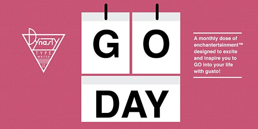 GO DAY!: Get Inspired, Dynasty Style