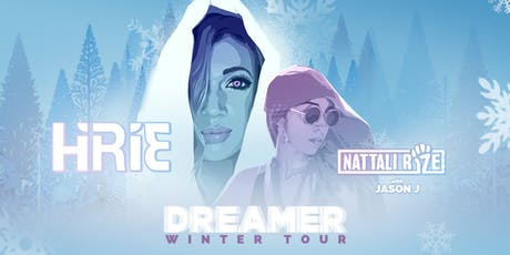 HIRIE 2020 Dreamer Winter Tour with Special Guests Nattali Rize and Jason J tickets