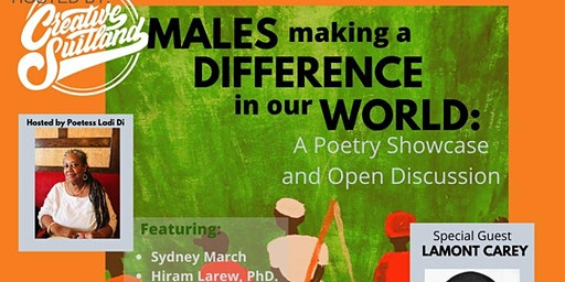Males Making a Difference in Our World: Poetry Performance & Q&A